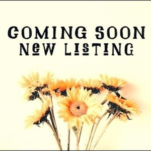 New Listings Coming Soon !